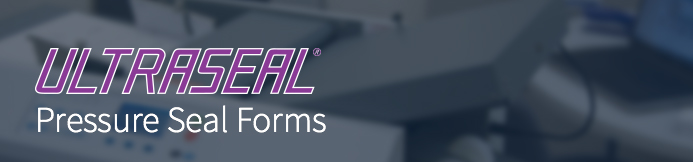 ULTRASEAL Pressure Seal Forms